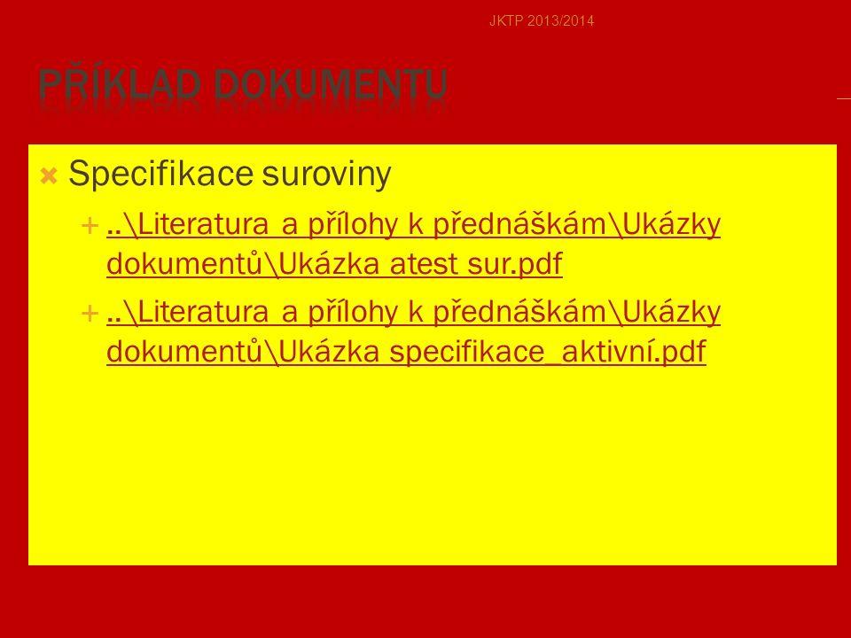 Příklad dokumentu Specifikace suroviny