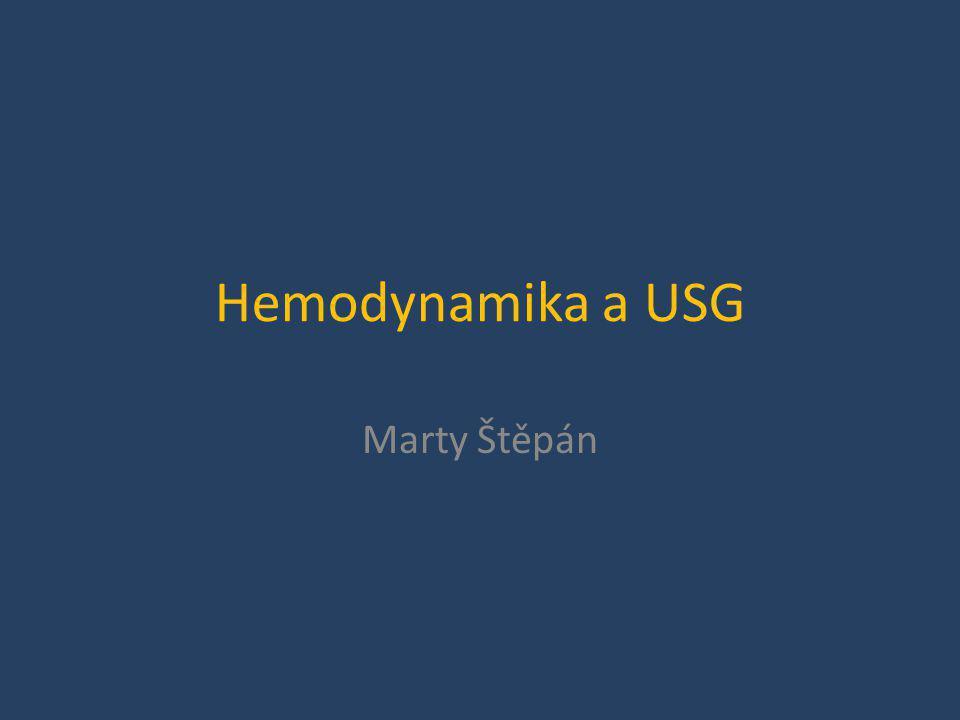 Hemodynamika a USG Marty Štěpán