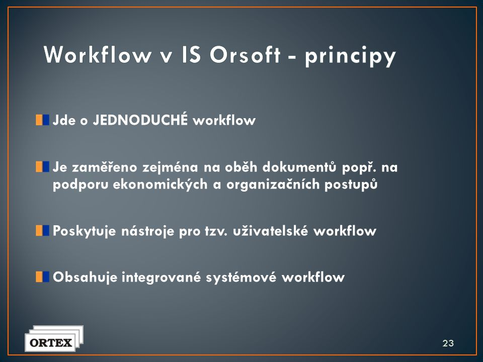 Workflow v IS Orsoft - principy