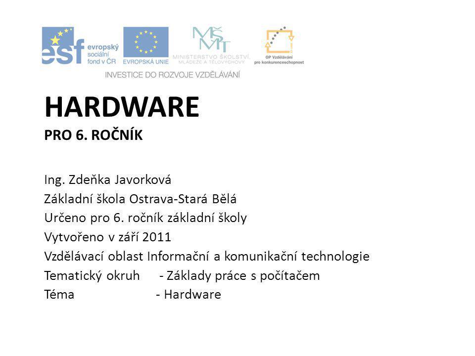 hardware pro 6. ročník Ing. Zdeňka Javorková