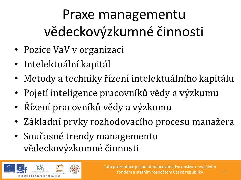 Praxe managementu vědeckovýzkumné činnosti