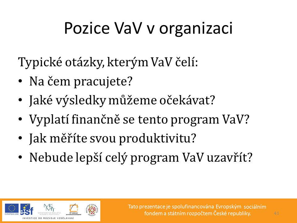 Pozice VaV v organizaci