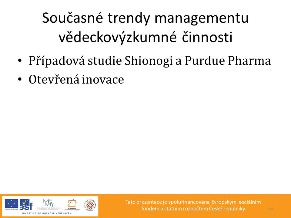 Současné trendy managementu vědeckovýzkumné činnosti