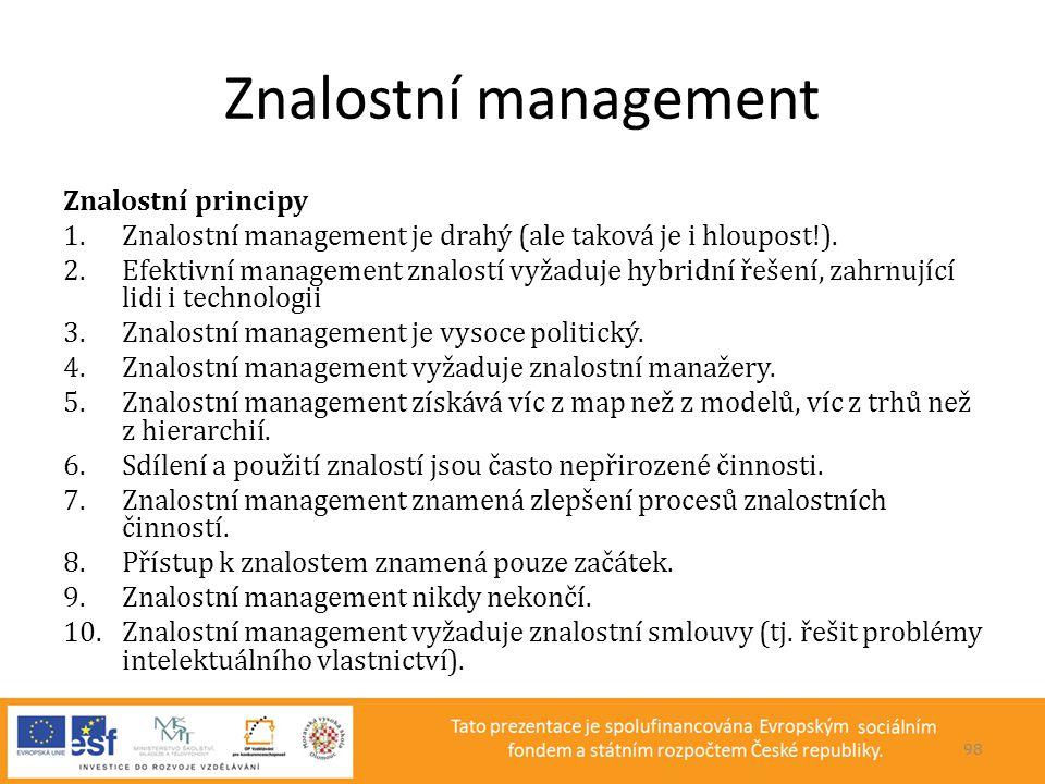 Znalostní management Znalostní principy