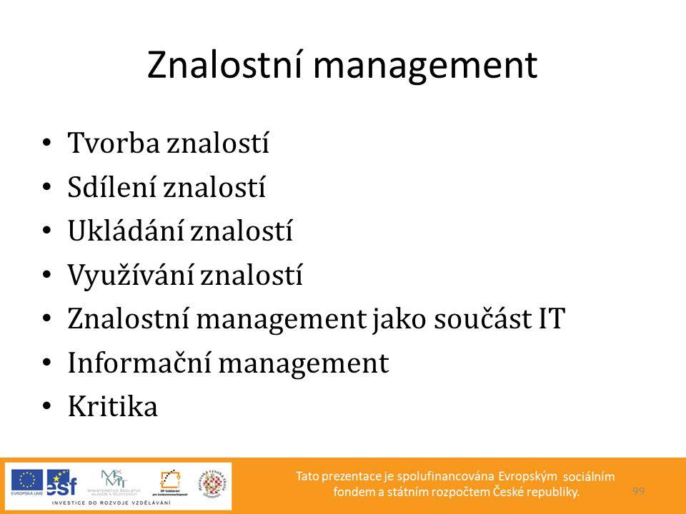 Znalostní management Tvorba znalostí Sdílení znalostí