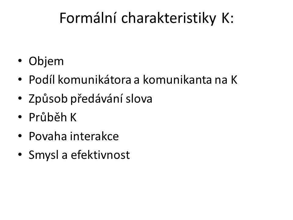 Formální charakteristiky K: