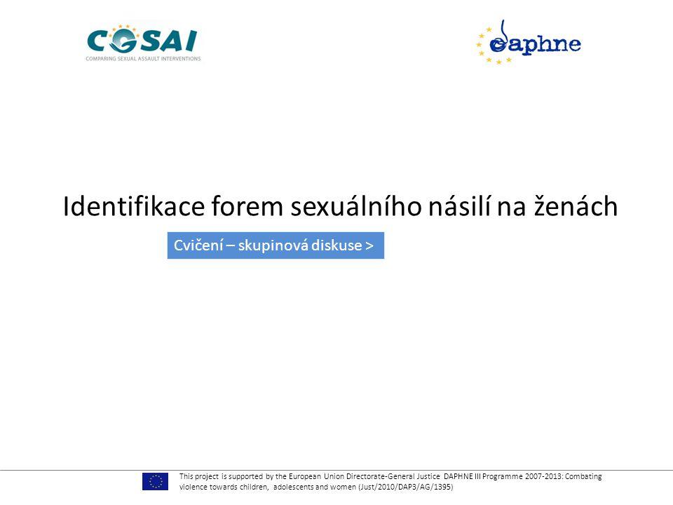 Identifikace forem sexuálního násilí na ženách