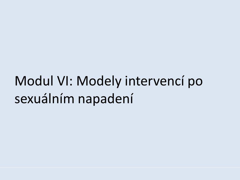 Modul VI: Modely intervencí po sexuálním napadení