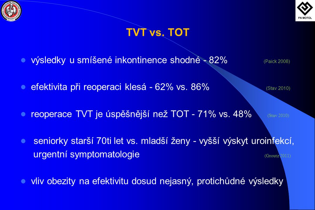 TVT vs. TOT výsledky u smíšené inkontinence shodné - 82% (Paick 2008)