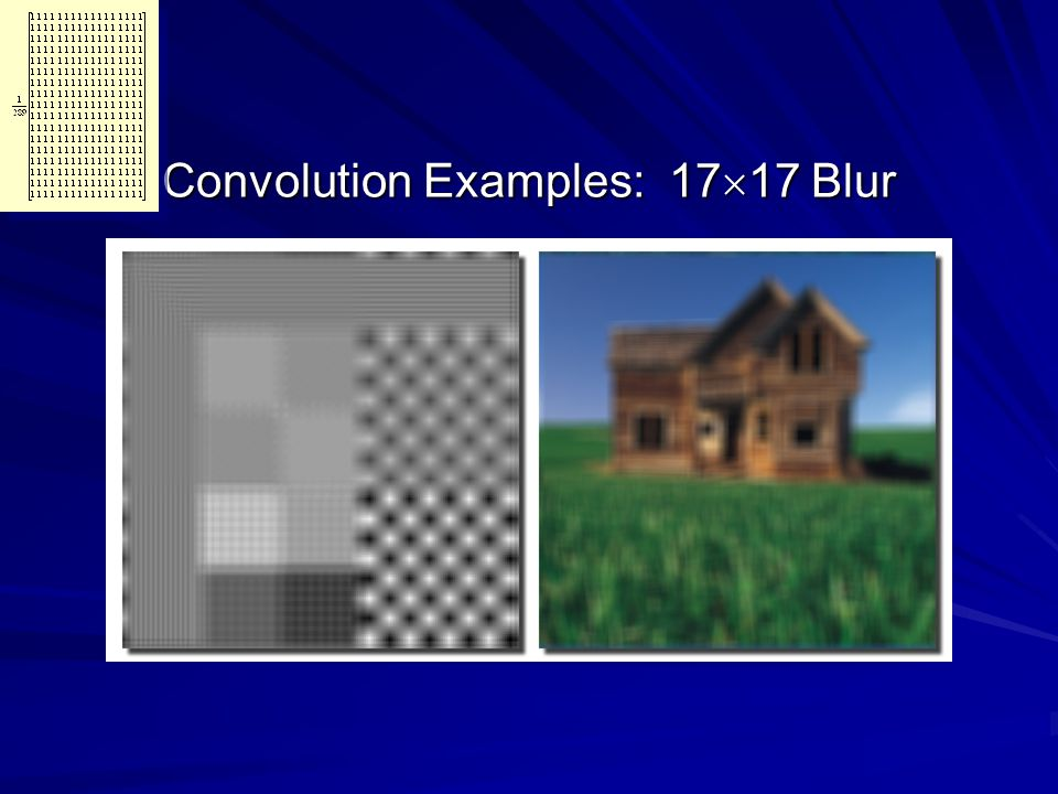Convolution Examples: 1717 Blur