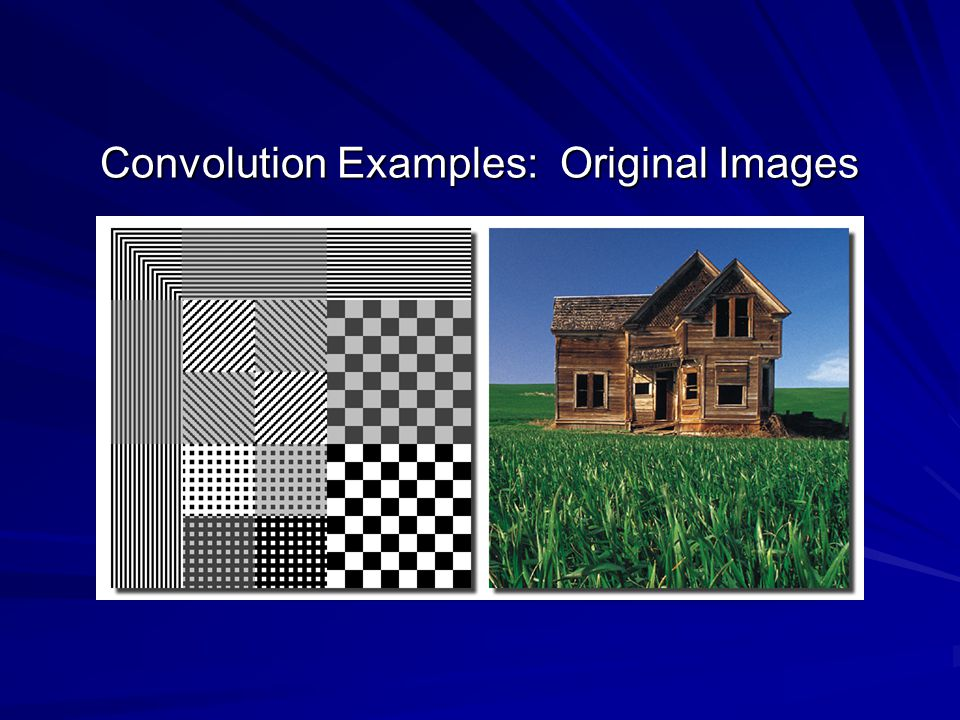 Convolution Examples: Original Images