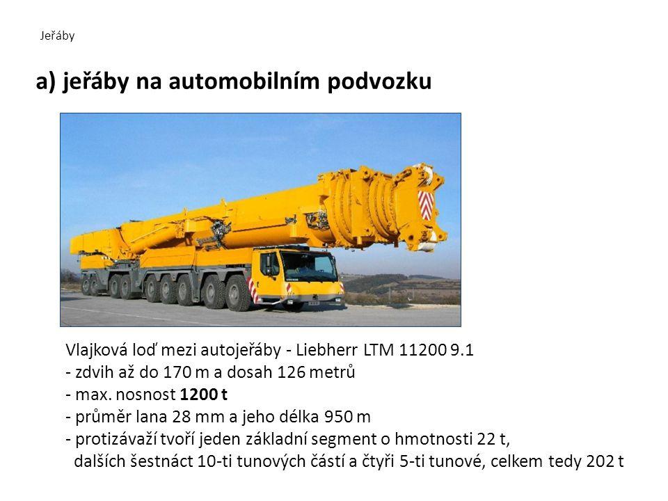 a) jeřáby na automobilním podvozku
