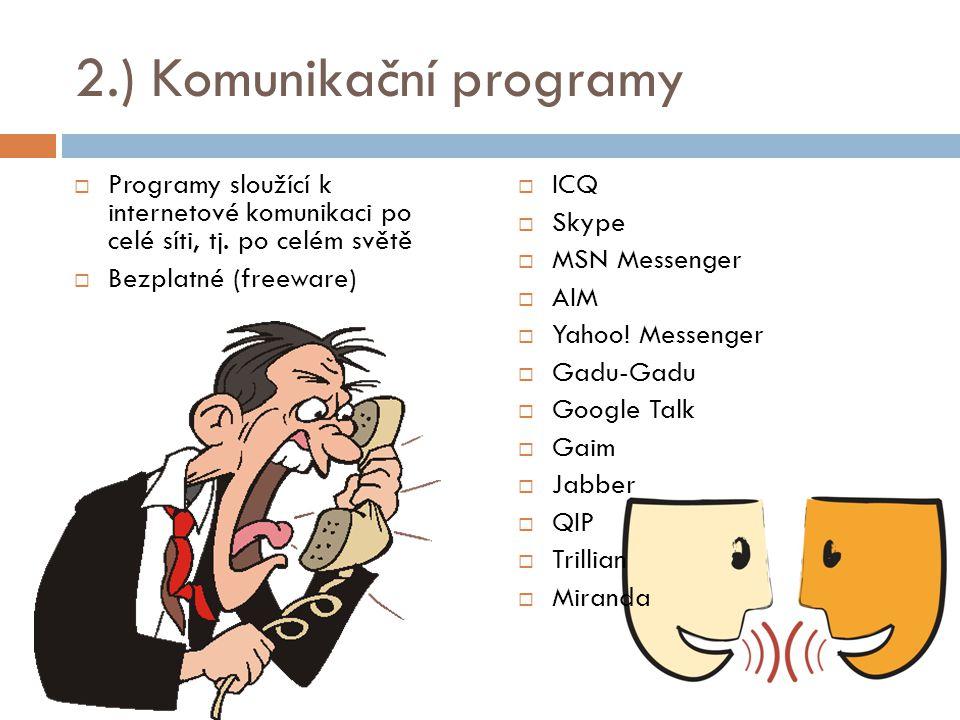 2.) Komunikační programy