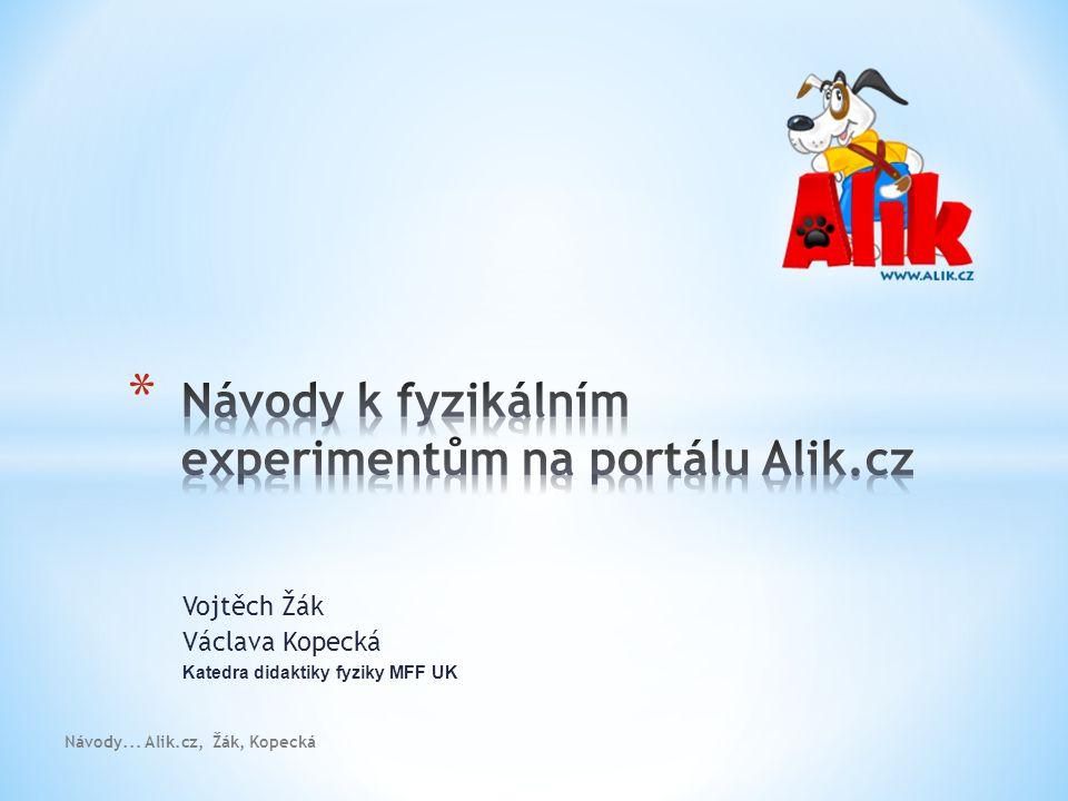 Návody k fyzikálním experimentům na portálu Alik.cz