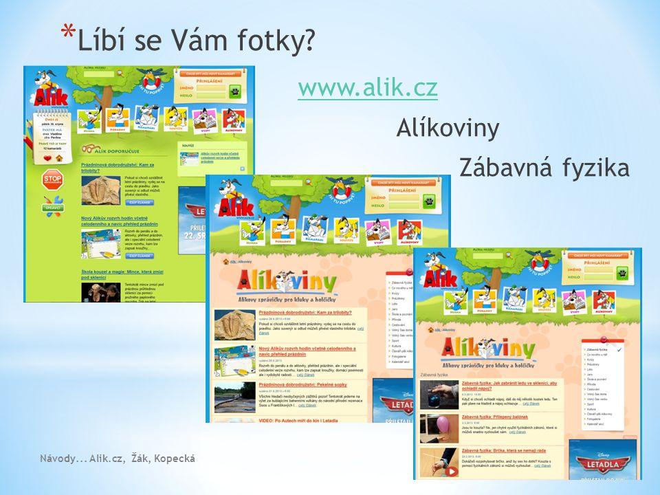 Líbí se Vám fotky www.alik.cz Alíkoviny Zábavná fyzika
