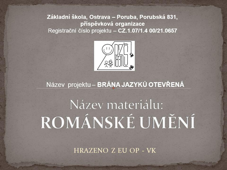 Název materiálu: ROMÁNSKÉ UMĚNÍ