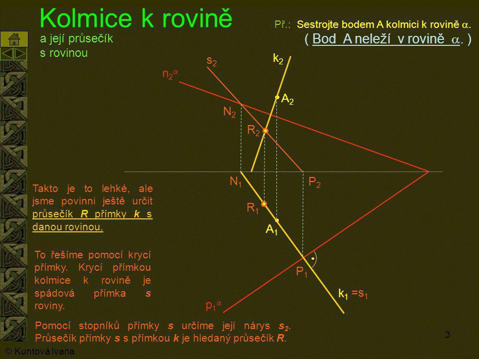 Kolmice k rovině a její průsečík s rovinou k2 s2 n2a A2 N2 R2 N1 P2 R1