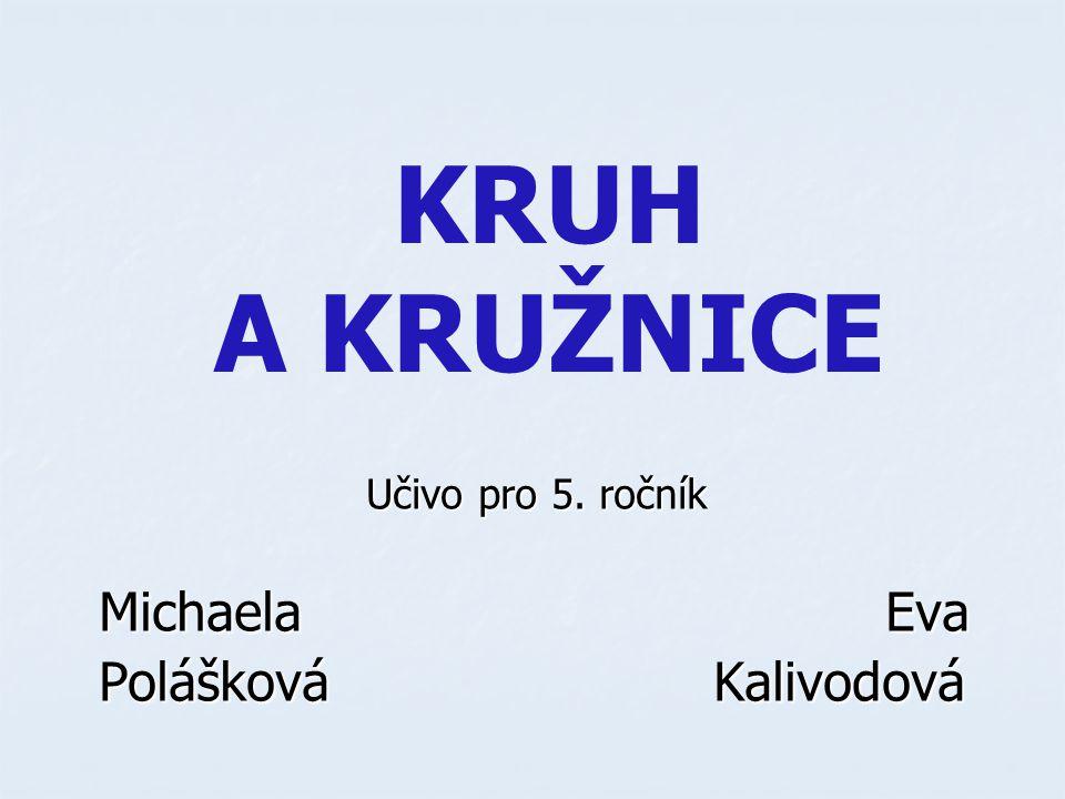 Učivo pro 5. ročník Michaela Eva Polášková Kalivodová