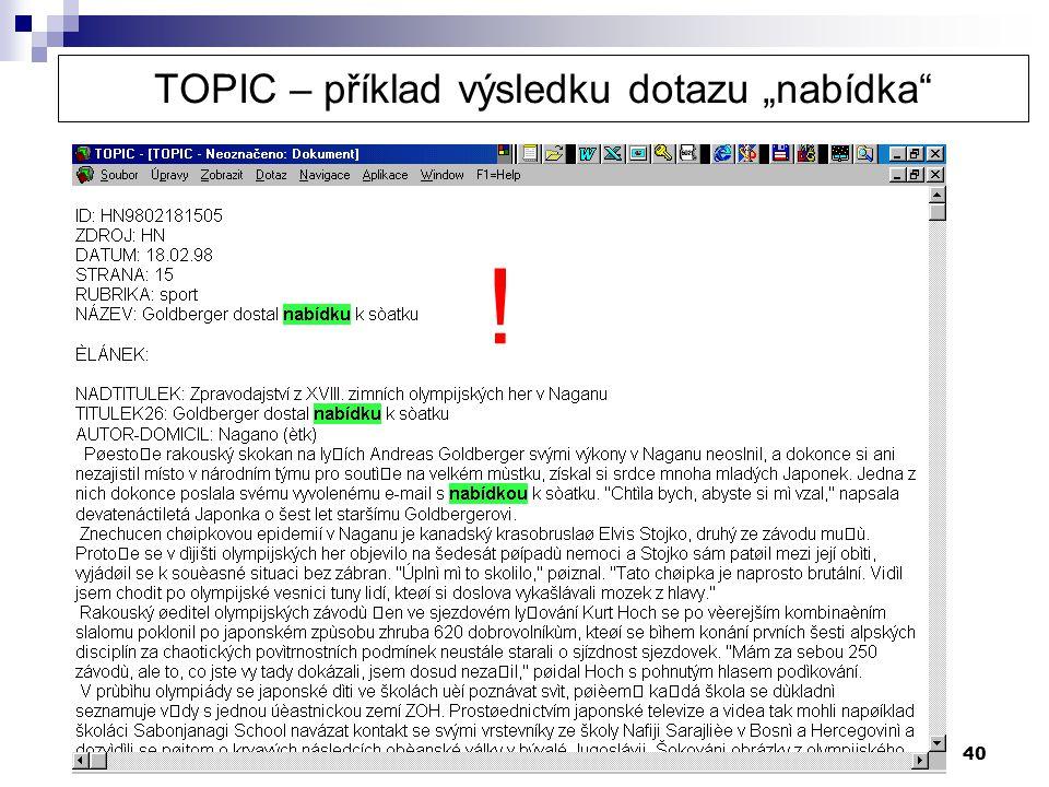 """TOPIC – příklad výsledku dotazu """"nabídka"""