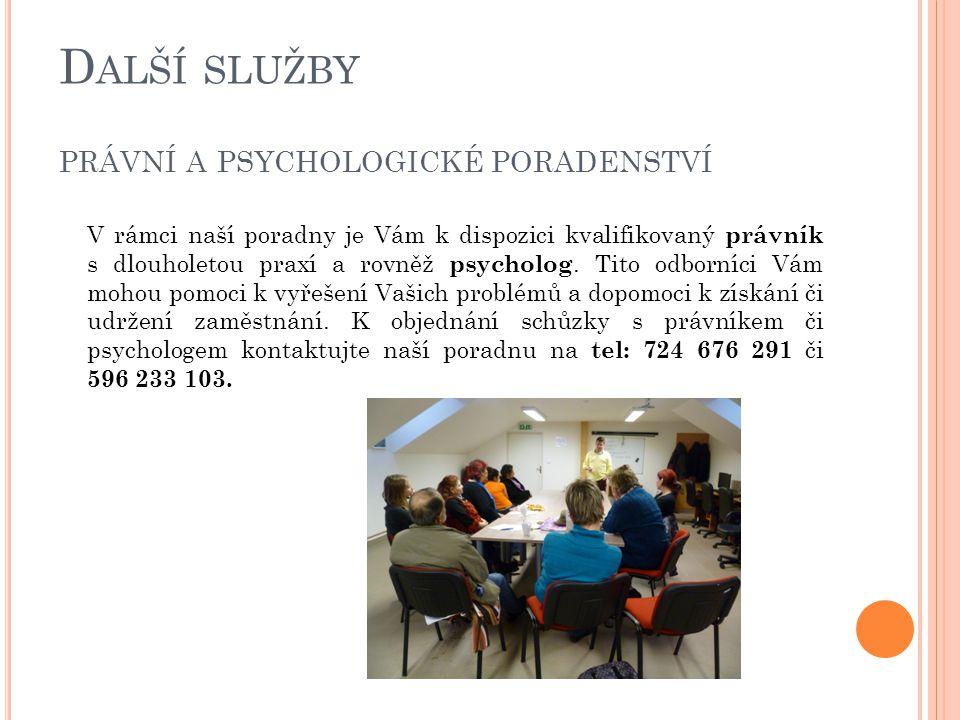 Další služby právní a psychologické poradenství