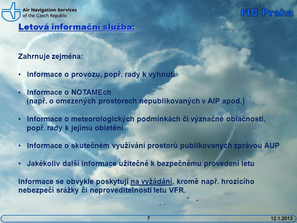 FIC Praha Letová informační služba: Zahrnuje zejména: