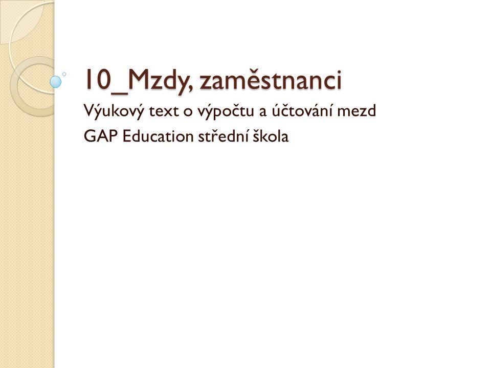 Výukový text o výpočtu a účtování mezd GAP Education střední škola
