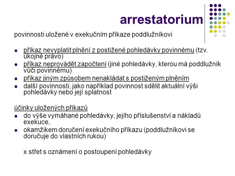 arrestatorium povinnosti uložené v exekučním příkaze poddlužníkovi
