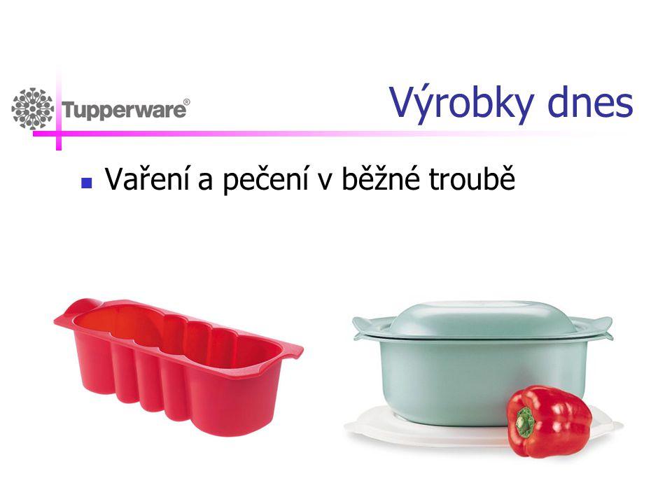 Výrobky dnes Vaření a pečení v běžné troubě