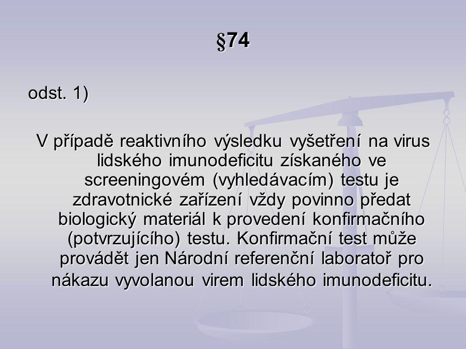 §74 odst. 1)