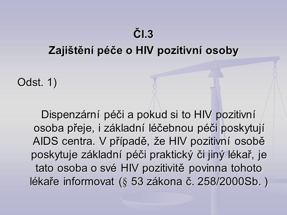 Zajištění péče o HIV pozitivní osoby