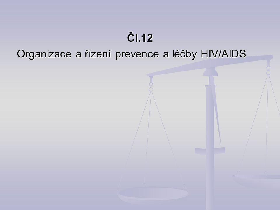 Čl.12 Organizace a řízení prevence a léčby HIV/AIDS
