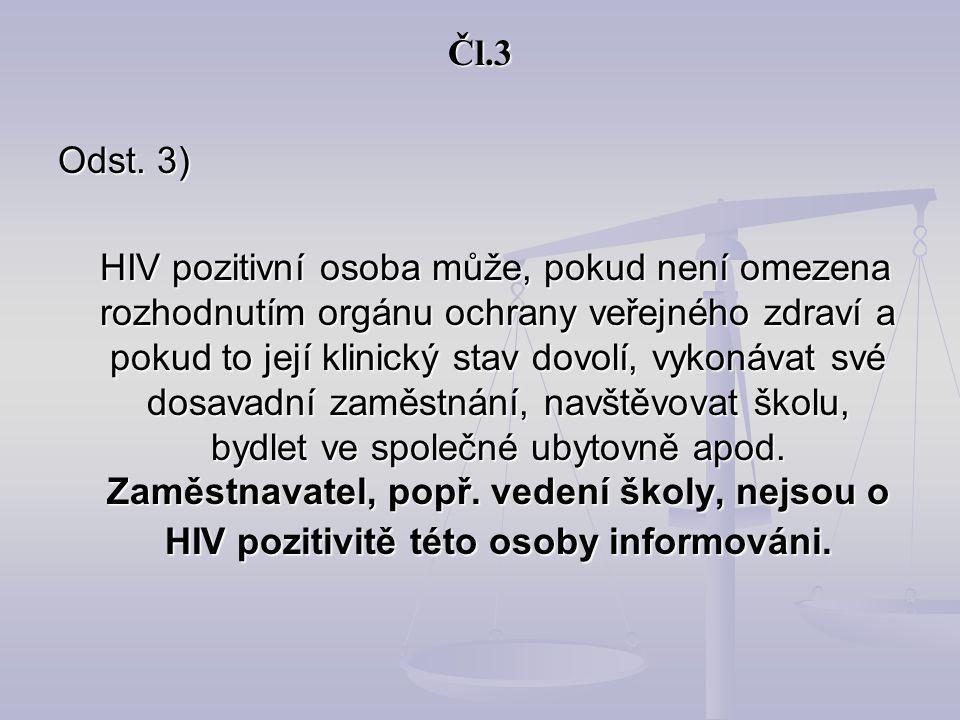 Čl.3 Odst. 3)