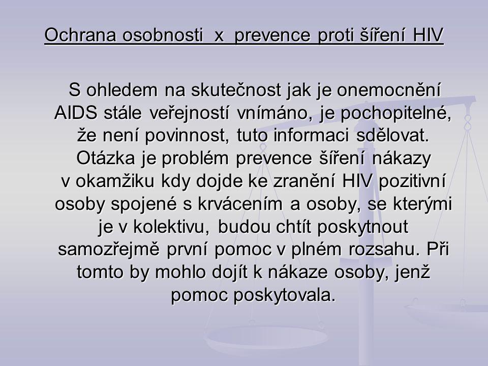 Ochrana osobnosti x prevence proti šíření HIV