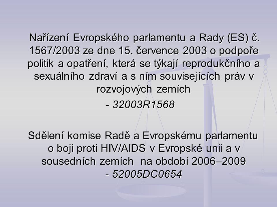Nařízení Evropského parlamentu a Rady (ES) č. 1567/2003 ze dne 15