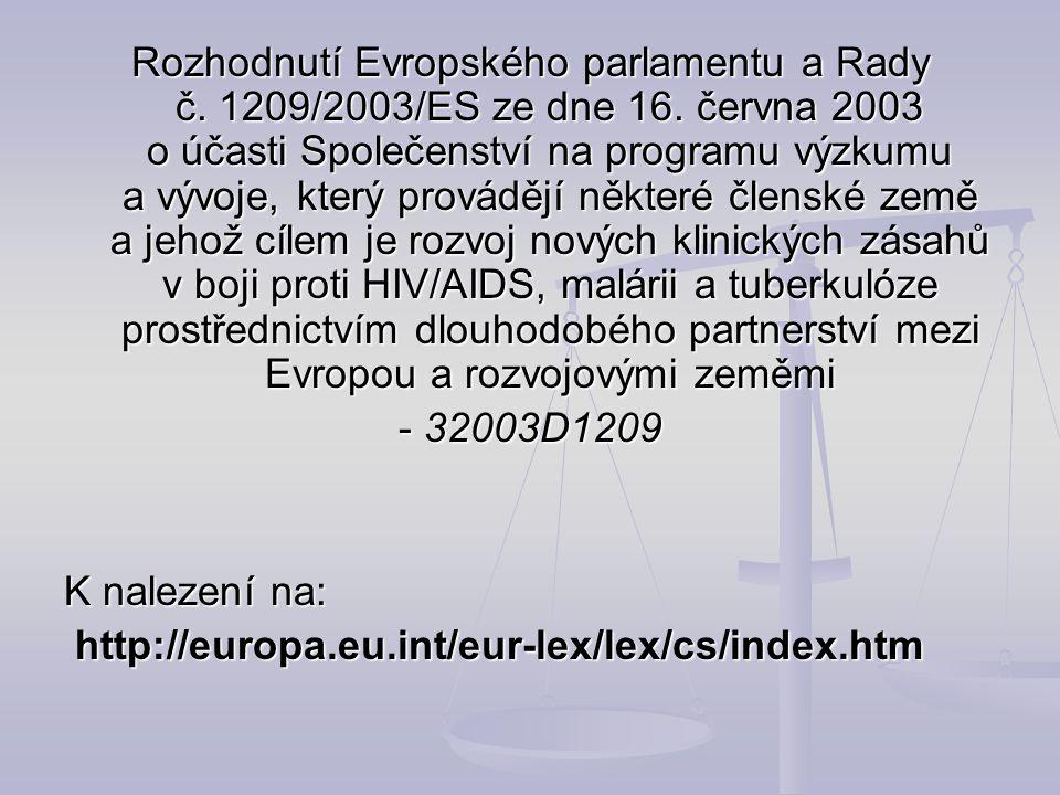 Rozhodnutí Evropského parlamentu a Rady č. 1209/2003/ES ze dne 16