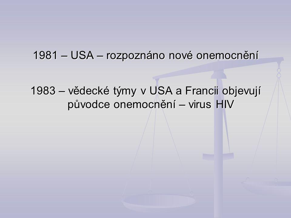1981 – USA – rozpoznáno nové onemocnění