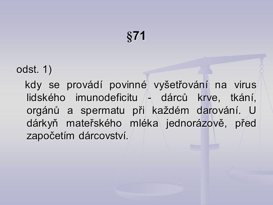 §71 odst. 1)