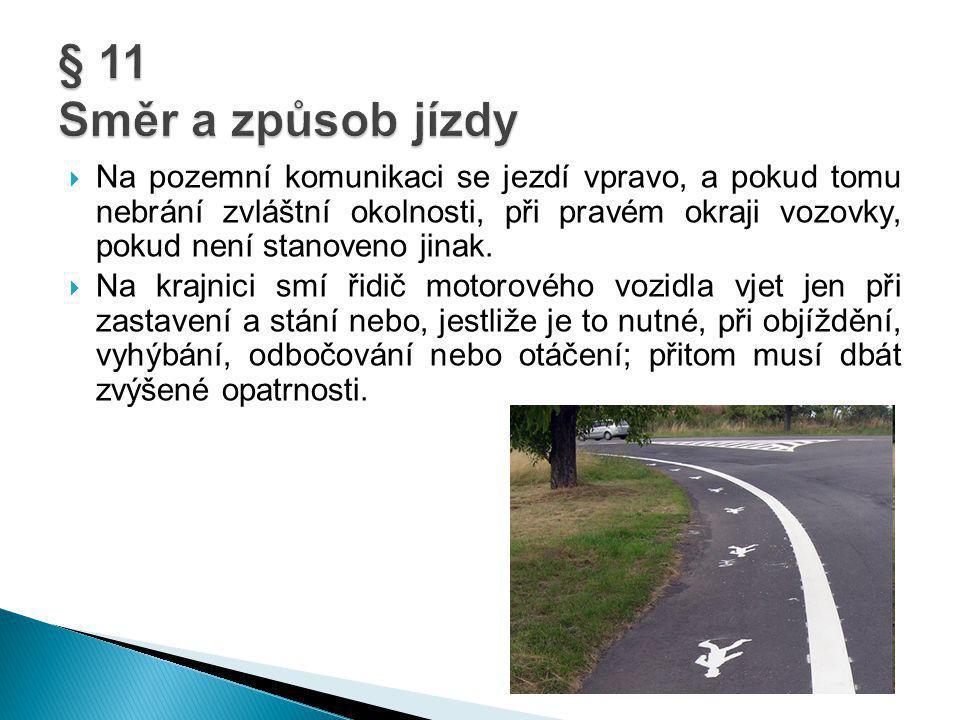 § 11 Směr a způsob jízdy