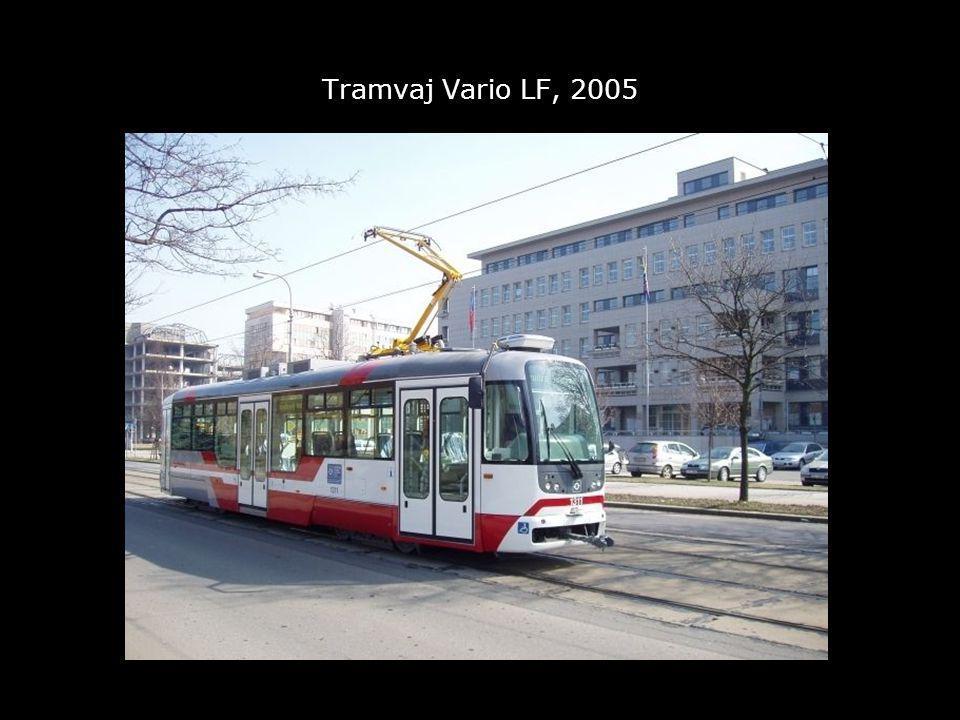 Tramvaj Vario LF, 2005