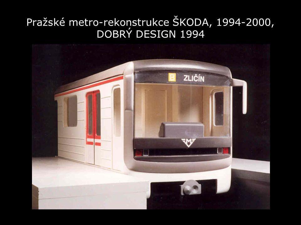 Pražské metro-rekonstrukce ŠKODA, 1994-2000, DOBRÝ DESIGN 1994