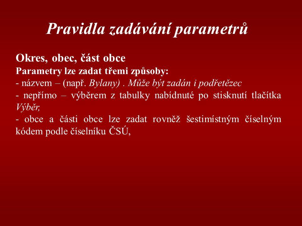 Pravidla zadávání parametrů