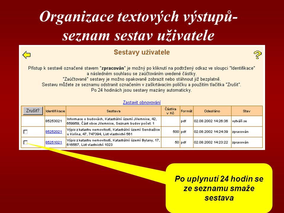 Organizace textových výstupů-seznam sestav uživatele