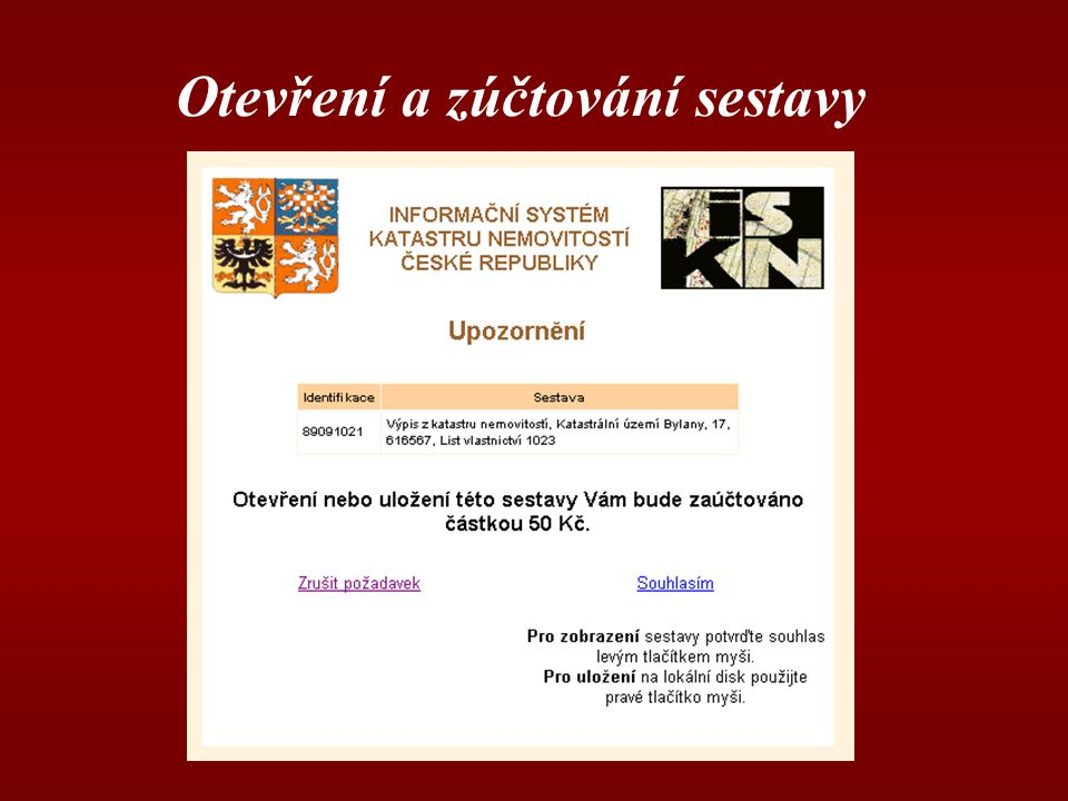 Otevření a zúčtování sestavy