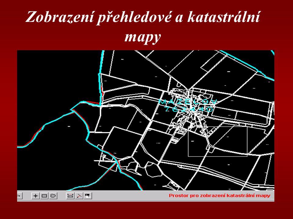 Zobrazení přehledové a katastrální mapy