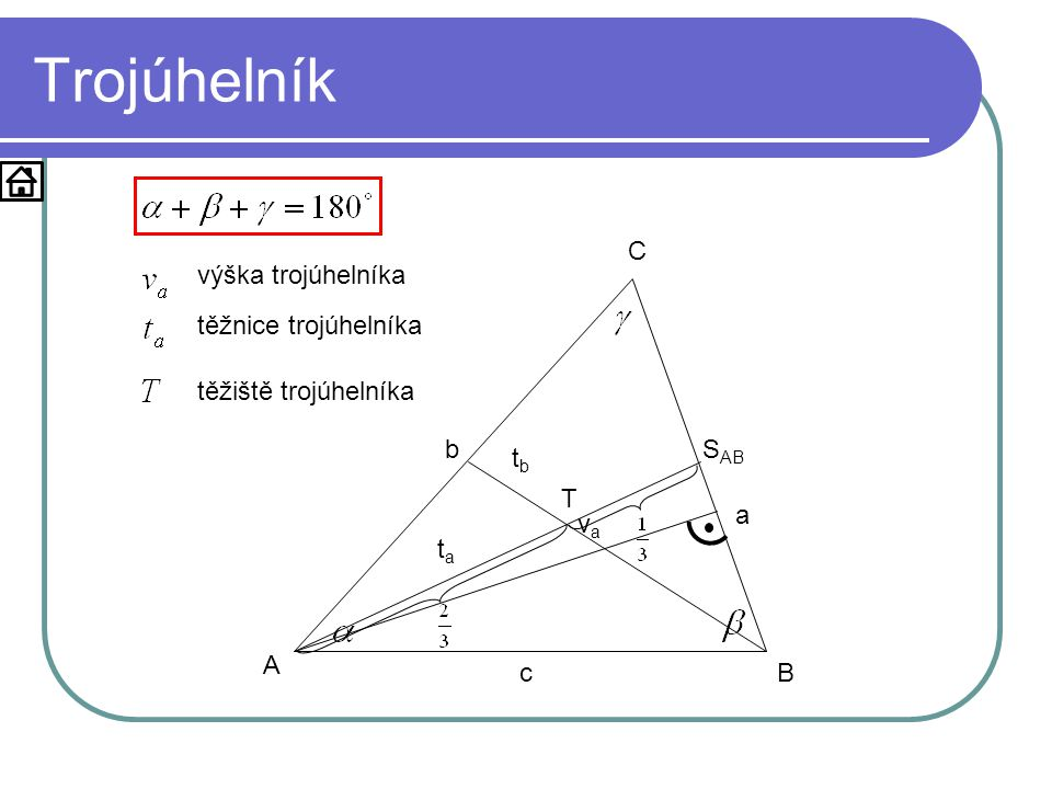 Trojúhelník A B C výška trojúhelníka těžnice trojúhelníka