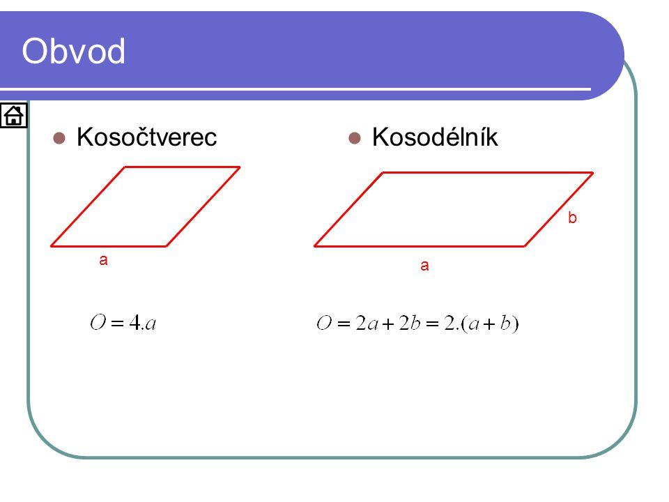 Obvod Kosočtverec Kosodélník b a a