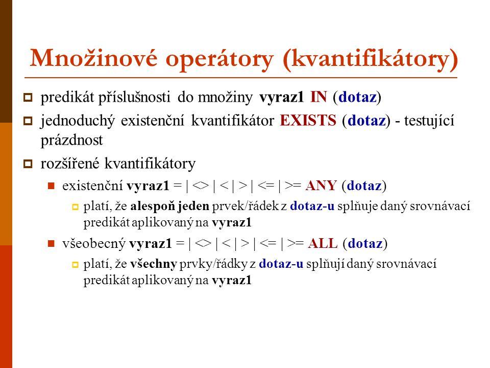 Množinové operátory (kvantifikátory)