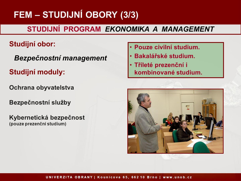 STUDIJNÍ PROGRAM EKONOMIKA A MANAGEMENT Bezpečnostní management
