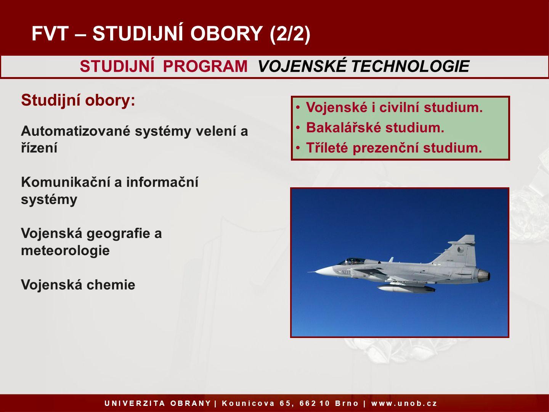 STUDIJNÍ PROGRAM VOJENSKÉ TECHNOLOGIE