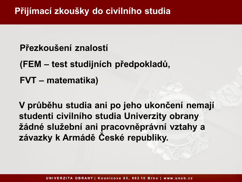 Přijímací zkoušky do civilního studia